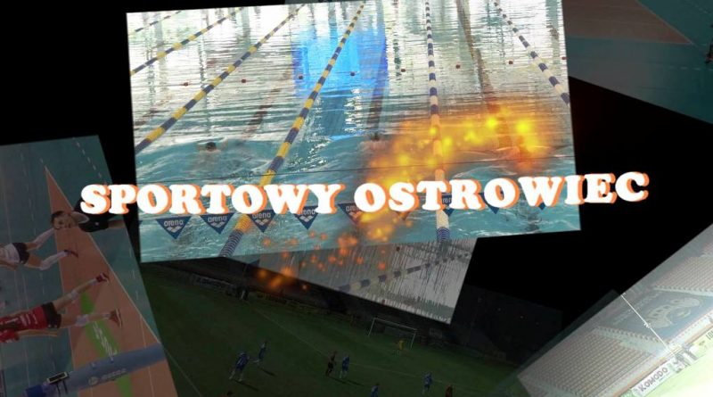 Rusza medialne przedsięwzięcie Gazety Ostrowieckiej i LTVK Krzemionki! Zapraszamy do oglądania I odcinka magazynu Sportowy Ostrowiec!