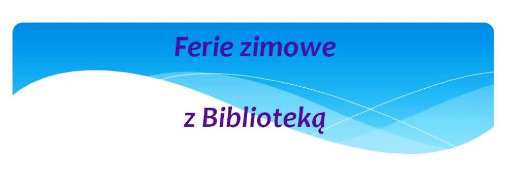 Ferie_2018_z_Biblioteką