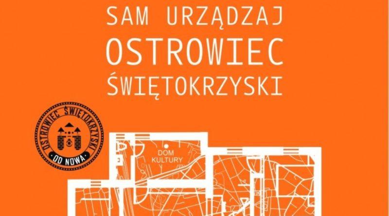 """Ostrowiec Świętokrzyski zaangażowany w kampanię """"Sam Urządzaj Swoje Miasto""""!"""