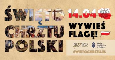 Dziś Święto Chrztu Polski